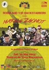 """Marele zgomot"" - Concert Robin and the Backstabbers"
