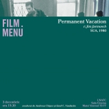Cineclub FILM MENU: Permanent Vacation (r. Jim Jarmusch, 1980)